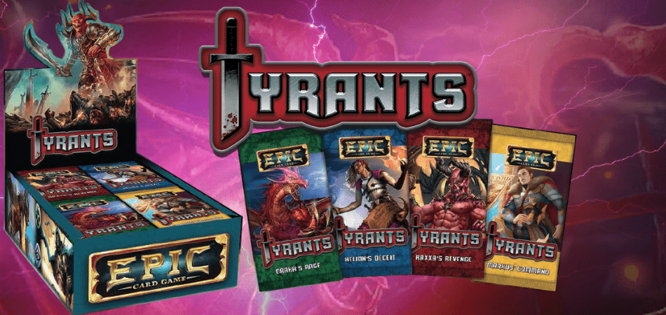Epic Card Game Tyrants Expansion