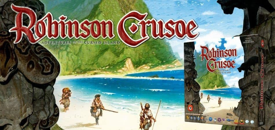 Robinson Crusoe: Adventures on the Cursed Island Board Game