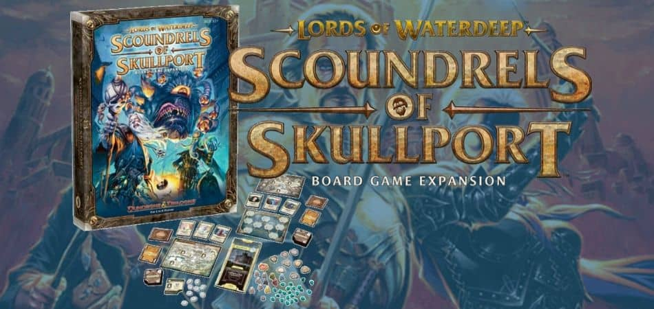 Scoundrels of Skullport Board Game Expansion