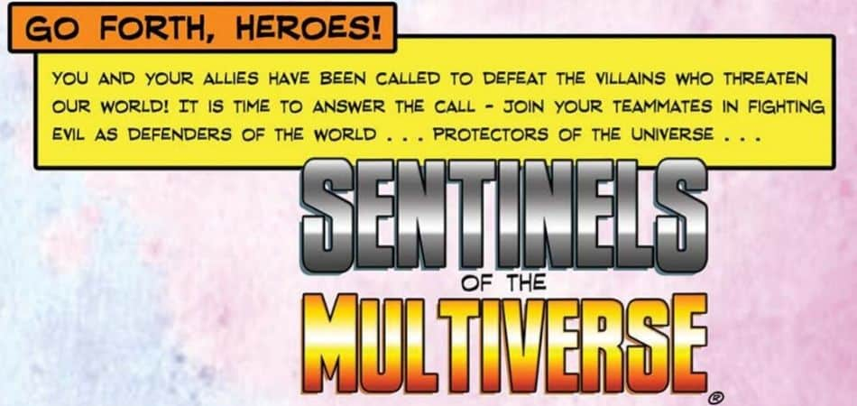Sentinels of the Multiverse - Go Forth Heroes