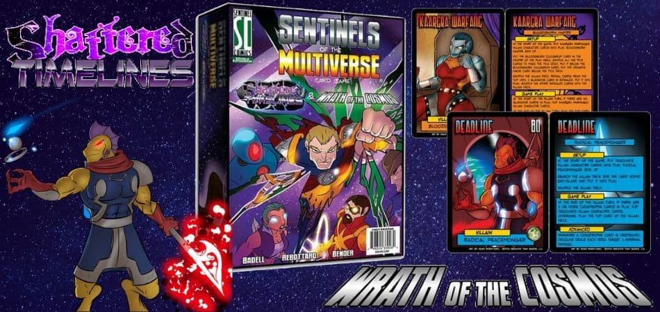 Sentinels of the Multiverse: Shattered Timelines & Wrath of the Cosmos Expansion