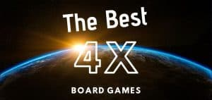 Best 4X Board Games