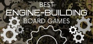 Best Engine-Building Board Games Featured Image