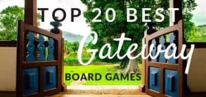 Best Gateway Board Games Featured