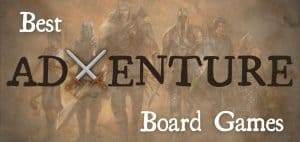 Best Adventure Board Games Featured Image