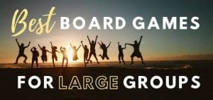 Best Board Games for Large Groups Featured Image