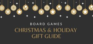 Board Games Christmas Holiday Gift Guide Featured Image