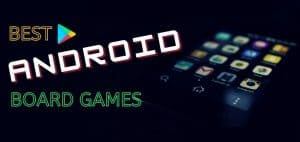Best Android Board Games Featured Image