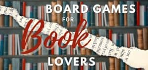 Best Board Games for Book Lovers Featured Image